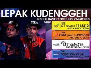 Lepak Kudenggeh - Best of Havoc Brothers