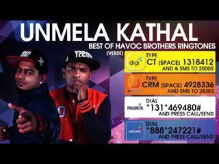 Unmela Kathal - Best of Havoc Brothers