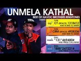 Unmela Kathal - Best of Havoc Brothers