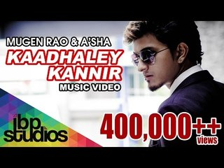 Kaadhaley Kannir - Mugen Rao MGR (Official Music Video)