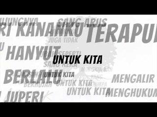 Azwan Juperi Untuk Kita Lirik Video