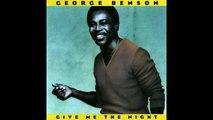 George Benson- Give Me The Night