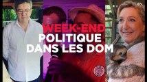 Macron et Mélenchon en Martinique, Le Pen en Guyane : week-end politique dans les DOM
