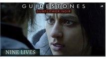 Guidestones: Sunflower Noir - Episode 10 - Nine Lives