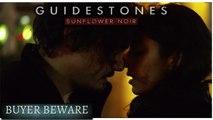 Guidestones: Sunflower Noir - Episode 14 - Buyer Beware