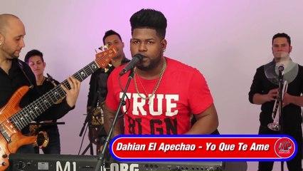 Dahian el Apechao LMP Live Session - Yo que te ame