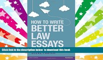 BEST PDF  How to Write Better Law Essays: Tools   Techniques for Success in Exams   Assignments