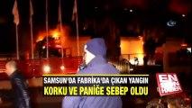 Samsun'da fabrikada yangın çıktı | En Son Haber