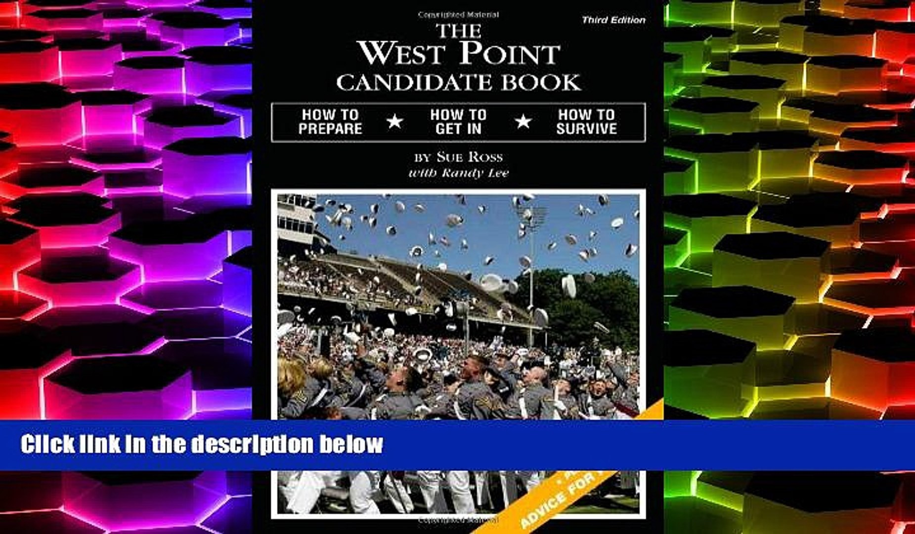 Price The West Point Candidate Book: How to Prepare, How to Get In, How to Survive Sue Ross For