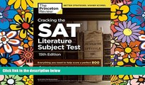 Price Cracking the SAT Literature Subject Test, 15th Edition (College Test Preparation) Princeton