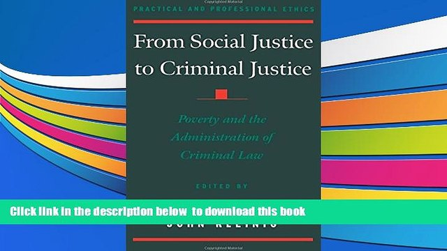 BEST PDF  From Social Justice to Criminal Justice: Poverty and the Administration of Criminal Law