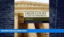 Buy NOW  High Court Case Summaries on Property, Keyed to Dukeminier, 7th Publisher s Editorial
