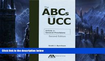 Buy Scott J. Burnham The ABCs of the UCC Article 1: General Provisions Full Book Epub