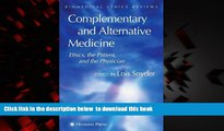 BEST PDF  Complementary and Alternative Medicine: Ethics, the Patient, and the Physician