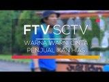 FTV SCTV - Warna Warni Cinta Penjual Ikan Hias