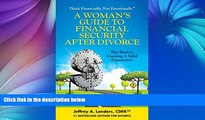 Buy Jeffrey A. Landers A Woman s Guide To Financial Security After Divorce: The Basics: Creating A