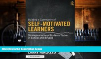 Pre Order Building a Community of Self-Motivated Learners: Strategies to Help Students Thrive in