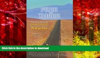 Pre Order Free On Three: The Wild World Of Human Powered Recumbent Tadpole Tricycles