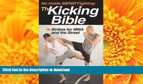 Read Book No Holds Barred Fighting: The Kicking Bible: Strikes for MMA and the Street (No Holds