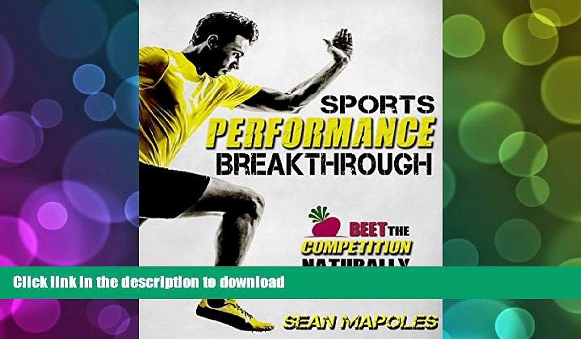 READ Sports Performance Breakthrough: Beet the Competition Naturally Full Book