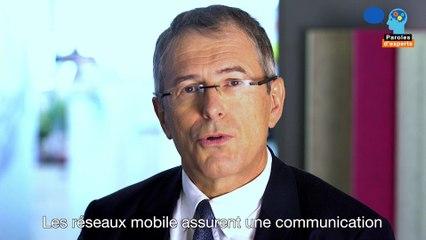 Paroles d'experts - Le réseau de téléphonie mobile