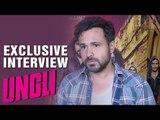 Ungli | Emraan Hashmi | Exclusive Interview