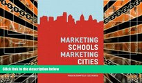 Pre Order Marketing Schools, Marketing Cities: Who Wins and Who Loses When Schools Become Urban
