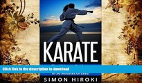 Audiobook Karate: The Ultimate Beginners Guide to Mastering Karate in 30 Minutes or Less (Karate -