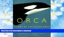 Epub Orca: Visions of the Killer Whale Full Download