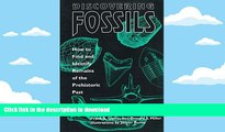 Hardcover Discovering Fossils: How to Find and Identify Remains of the Prehistoric Past (Fossils