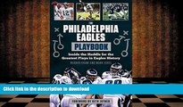 READ The Philadelphia Eagles Playbook: Inside the Huddle for the Greatest Plays in Eagles History