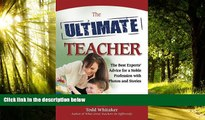 PDF  The Ultimate Teacher: The Best Experts  Advice for a Noble Profession with Photos and Stories