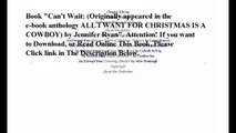 Download Can't Wait: (Originally appeared in the e-book anthology ALL I WANT FOR CHRISTMAS IS A COWBOY) ebook PDF