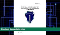 Best Price Field Manual FM 3-21.91 (FM 7-91) Tactical Employment of Anti-Armor Platoons and