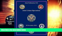 Best Price Joint Urban Operations (Joint Publication 3-06) Joint Chiefs of Staff On Audio