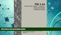Price Field Manual FM 3-94 Theater Army, Corps, and Division Operations  April 2014 United States