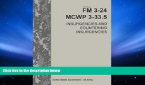Price Field Manual FM 3-24 MCWP 3-33.5 Insurgencies and Countering Insurgencies Change 1 - June
