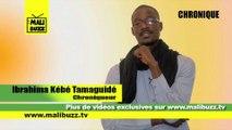 Chronique de Ibrahima Kébé Tamaguidé sur l'accord entre l'UE et le Mali, les dossiers ATT et MARA à l'assemblée nationale