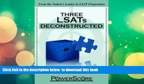 BEST PDF  The PowerScore LSAT Deconstructed Series: Three LSATs Deconstructed READ ONLINE