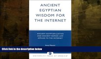 Buy  Ancient Egyptian Wisdom for the Internet: Ancient Egyptian Justice and Ancient Roman Law
