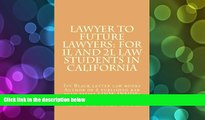 Price Lawyer to future lawyers: For 1L and 2L law students in California: Ivy Black letter law