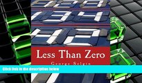 PDF [FREE] DOWNLOAD  Less Than Zero (Large Print Edition): The Case for a Falling Price Level in a