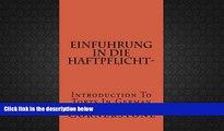 Best Price Einfuhrung in die Haftpflicht-: Introduction To Torts In German (German Edition)