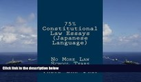 Best Price 75% Constitutional Law Essays (Japanese Language): No More Law School Tears (Japanese