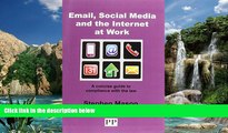 Buy Stephen Mason EMAIL, SOCIAL MEDIA AND THE INTERNET AT WORK A Concise Guide to Compliance with