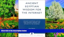 Buy Anna Mancini Ancient Egyptian Wisdom for the Internet: Ancient Egyptian Justice and Ancient
