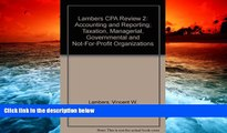 Best Price Lambers CPA Review 2: Accounting and Reporting; Taxation, Managerial, Governmental and