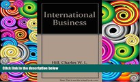 Buy Charles W L Hill International Business : Competing in the Global Marketplace Audiobook Epub