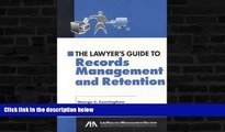 Buy  The Lawyer s Guide to Records Management and Retention George C. Cunningham  Book