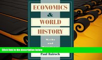 PDF [DOWNLOAD] Economics and World History: Myths and Paradoxes BOOK ONLINE